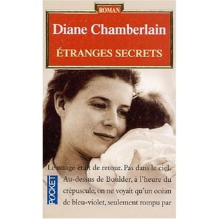 Etranges secrets by Diane Chamberlain