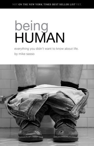 Being Human by Mike Sasso