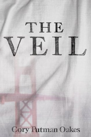 The Veil by Cory Putman Oakes