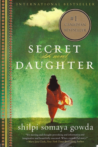 Secret Daughter by Shilpi Somaya Gowder