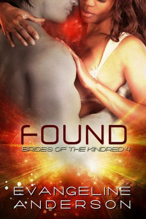 Found by Evangeline Anderson
