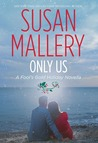 Only Us: A Fool's Gold Holiday Novella (Fool's Gold, #6.1)