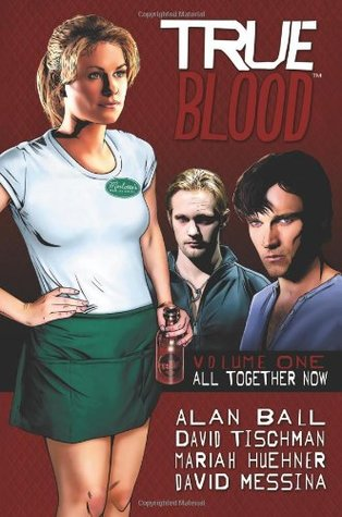 True Blood by Alan Ball