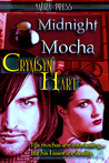 Midnight Mocha (Midnight Mocha World, #1)