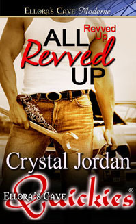 All Revved Up by Crystal Jordan