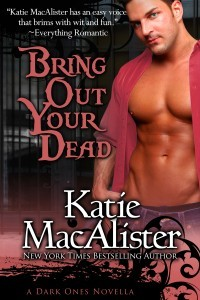 Bring Out Your Dead by Katie MacAlister