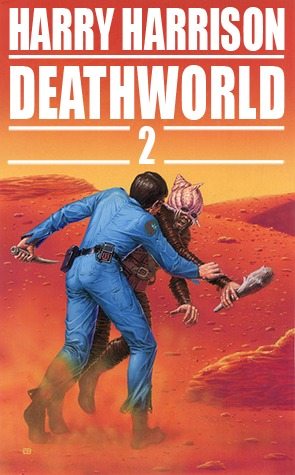 Deathworld 2 by Harry Harrison
