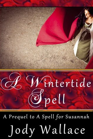 A Wintertide Spell by Jody Wallace