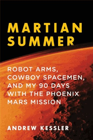 Martian Summer by Andrew Kessler