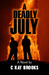 A Deadly July by CKay Brooks