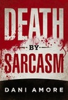 Death By Sarcasm (Mary Cooper, #1)