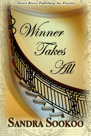 Winner Takes All by Sandra Sookoo