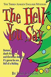 The Hell You Say by Josh Lanyon