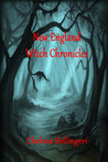 New England Witch Chronicles by Chelsea Bellingeri