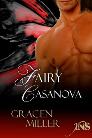 Fairy Casanova by Gracen Miller
