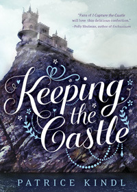 Keeping the Castle by Patrice Kindl