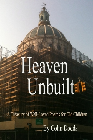 Heaven Unbuilt by Colin Dodds