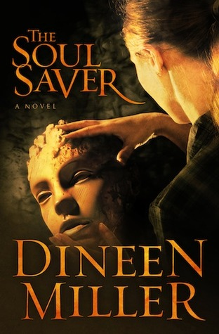The Soul Saver by Dineen A. Miller
