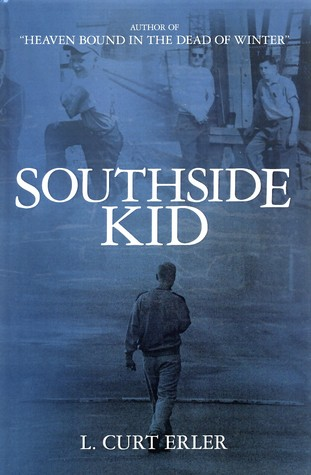 Southside KId by L. Curt Erler