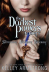 Darkest Powers Trilogy (Darkest Powers, #1-3)