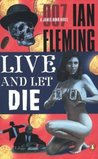 Live and Let Die (James Bond, #2)