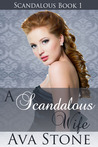 A Scandalous Wife (Scandalous, #1)