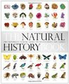 The Natural History Book: The Ultimate Visual Guide to Everything on Earth
