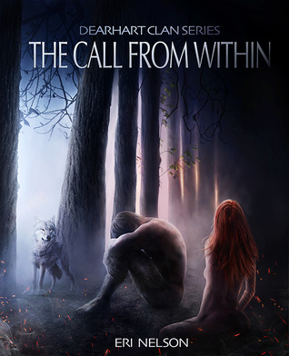 The Call From Within (Dearhart Clan #1)
