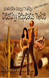 Destiny Repeats Twice (Isabella [Izzy] Tulley & Aiden Black, #1)