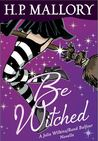 Be Witched (Jolie Wilkins, #2.5)