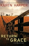 Return to Grace (Home Valley Amish #2)