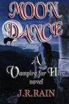 Moon Dance (Vampire for Hire, #1)