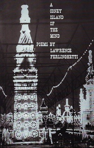 A Coney Island of the Mind by Lawrence Ferlinghetti