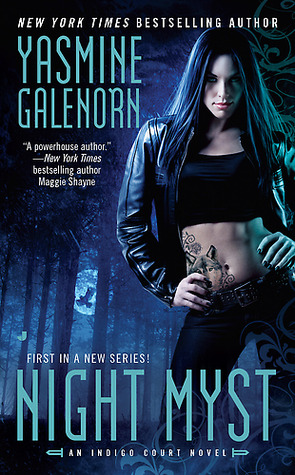 Josh Reviews: Night Myst by Yasmine Galenorn
