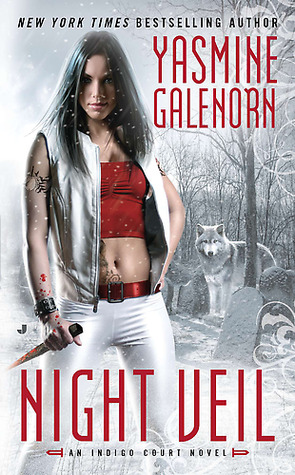 Josh Reviews: Night Veil by Yasmine Galenorn