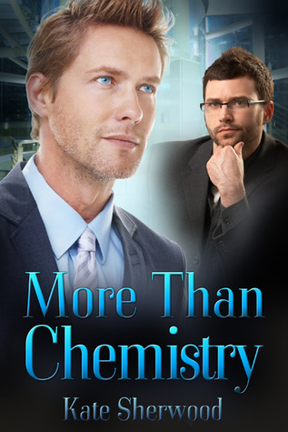 More Than Chemistry by Kate Sherwood