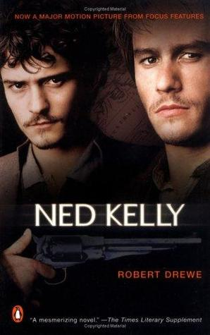 Ned Kelly by Robert Drewe