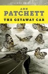 The Getaway Car by Ann Patchett