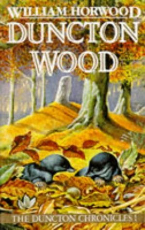 Duncton Wood (Duncton Chronicles, #1)