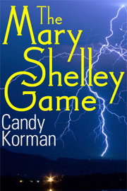 The Mary Shelley Game by Candy Korman