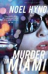 Murder in Miami (The Cuban Trilogy, #2)