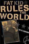 Fat Kid Rules the World by K.L. Going