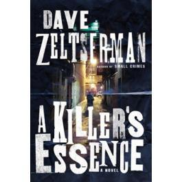 Killer's Essence, A by Dave Zeltserman