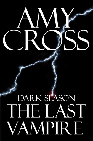The Last Vampire by Amy Cross