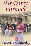 Mr. Darcy Forever (Austen Addicts #3)