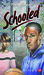 Schooled (Bluford, #15)