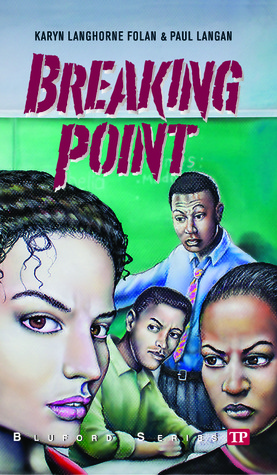 Breaking Point by Karyn Langhorne Folan