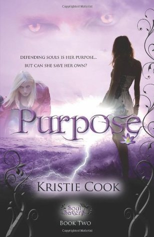 Purpose (Soul Savers, #2)