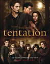 Guide officiel du film Tentation