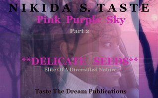 Delicate Seeds - Pink Purple Sky by Nikida Taste